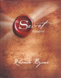 Rhonda Byrne - Tajemství (The Secret)